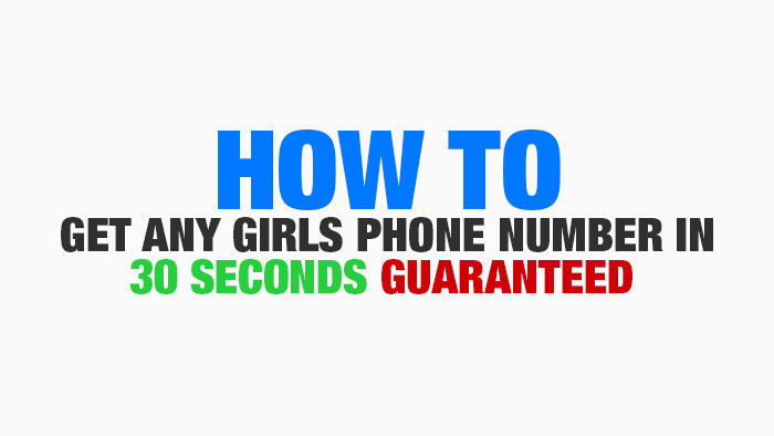 How To Get Any Girls Number